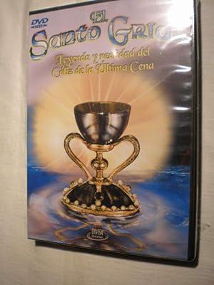 El Santo Grial. Leyenda y realidad del Cáliz de la Ultima Cena. DVD