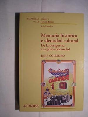 Memoria histórica e identidad cultural. De la: José F. Colmeiro