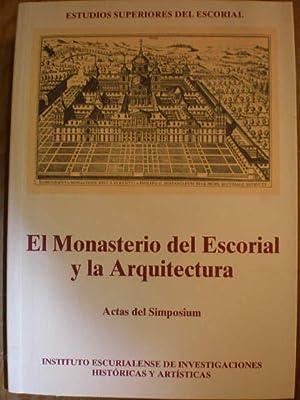 El Monasterio del Escorial y la Arquitectura.: Miguel A. Castillo