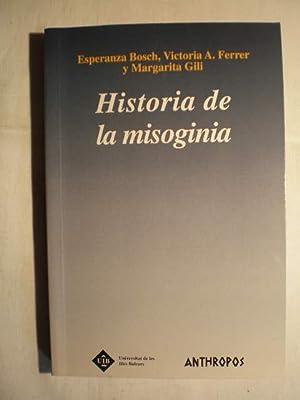 Historia de la misoginia: E. Bosch; V.A. Ferrer; M. Gili