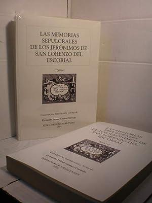 Las Memorias Sepulcrales de los Jerónimos de San Lorenzo del Escorial ( 2 Vols.): Fernando ...