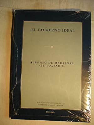 El gobierno ideal: Alfonso de Madrigal