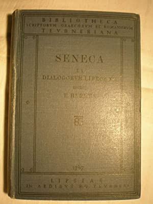 Opera quae supersunt Vol. 1. Fasc. I.: L. Annaei Senecae