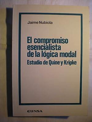 El compromiso esencialista de la lógica modal. Estudio de Quine y Kripke: Jaime Nubiola