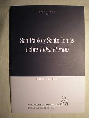 """San Pablo y Santo Tomás sobre """": Josep Seifert"""