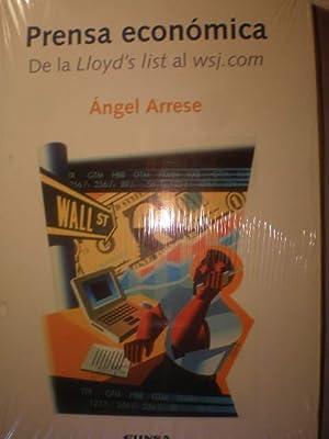 Prensa económica. De la Lloyd's list al wsj.com: Angel Arrese