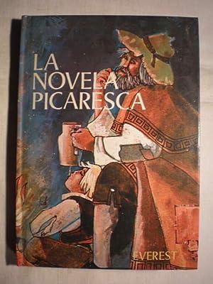 La Novela Picaresca. Edición escolar preparada por: José María Osorio