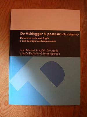 De Heidegger al postestructuralismo. Panorama de la: Juan Manuel Aragüés