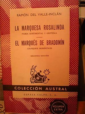 La marquesa Rosalinda. Farsa sentimental y grotesca: Ramón del Valle