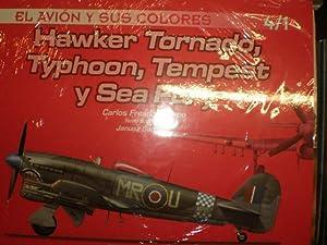 Hawker Tornado, Typhoon, Tempest y Sea Fury: Carlos Crespo Fresno