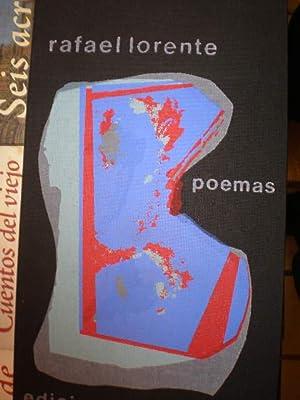 Rafael Lorente. Poemas: Rafael Lorente - Armando Durante, Julián Marcos - Cristina Maristany ( Eds....