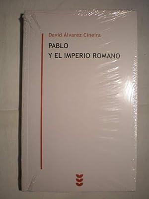 Pablo y el Imperio Romano: David Alvarez Cineira