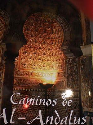 Caminos de Al Andalus: Emilio Soler