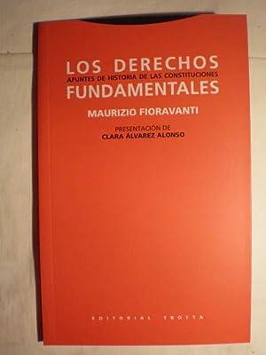 Los derechos fundamentales. Apuntes de historia de las constituciones: Maurizio Fioravanti