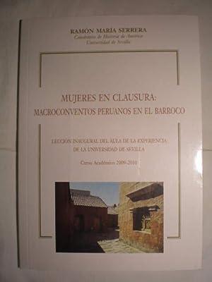 Mujeres en clausura: macroconventos peruanos en el barroco: Ramón María Serrera Contreras