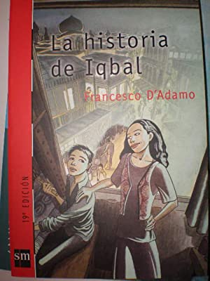 La historia de Iqbal: Francesco D'Adamo