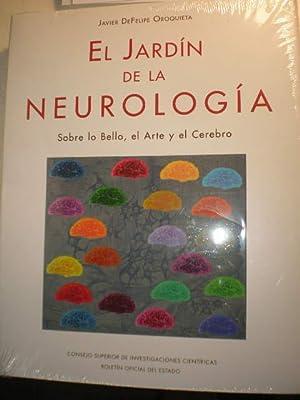 El jardín de la Neurología: Javier de Felipe Oroquieta