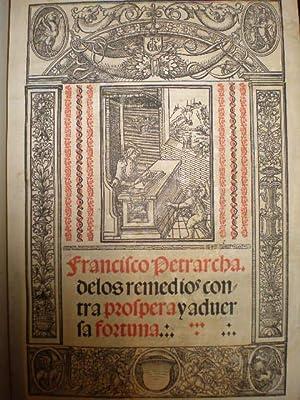 De los remedios contra próspera y adversa: Francisco Petrarcha (