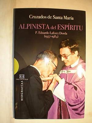 Alpinista del espíritu. P. Eduardo Laforet Dorda: VV. AA. P.
