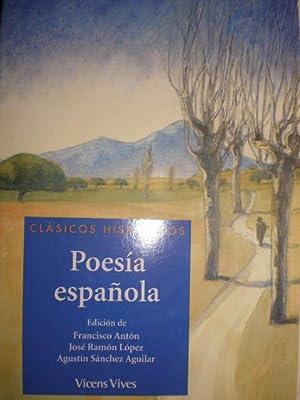Poesía española: Francisco Antón - José Ramón López - Agustín Sánchez Aguilar ( Eds.)