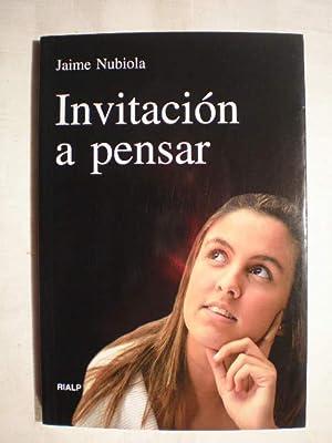 Invitación a pensar: Jaime Nubiola