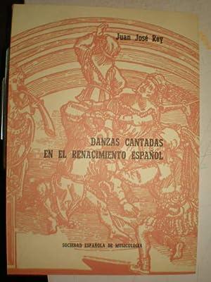 Danzas cantadas em el Renacimiento Español: Juan José Rey