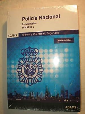 Policía Nacional. Escala Básica. Temario 1. Ciencias Jurídicas