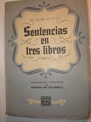 Sentencias en tres libros ( 2 Vols): San Isidoro de Sevilla ( Presbítero Juan Oteo Uruñuela, Ed.)