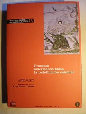 Historia general de América Latina. Vol. IV.: Enrique Tandeter; Jorge