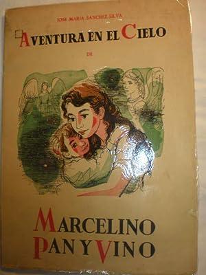 Aventura en el Cielo de Marcelino Pan: José María Sánchez