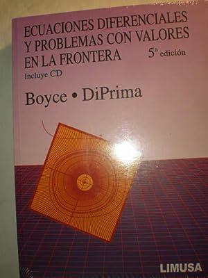 Ecuaciones diferenciales y problemas con valores en: William E. Boyce;