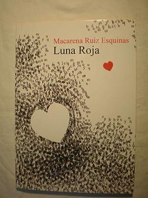 Luna roja: Macarena Ruiz Esquinas
