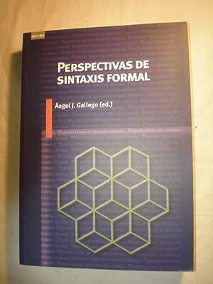 Perspectivas de sintaxis formal: Angel J. Gallego (Ed.)