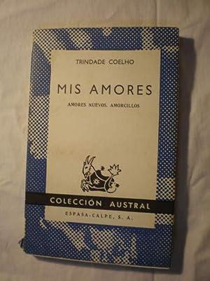 Mia amores. Amores nuevos. Amorcillos: Trindade Coelho
