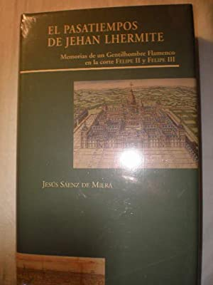 El pasatiempos de Jehan Lhermite. Memorias de: Jehan Lhermite -