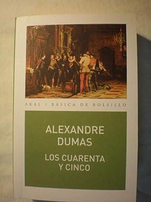 Los Cuarenta y Cinco: Alexandre Dumas (