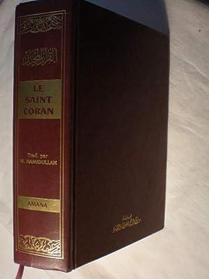 Le Saint Coran: Traduction Intégrale et Notes