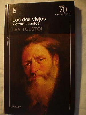 Los dos viejos y otros cuentos: Lev Tolstoi