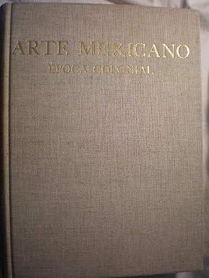 Historia General del Arte Mexicano. Epoca Colonial: Pedro Rojas