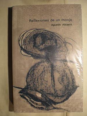 Reflexiones de un monje: Agustín Altisent
