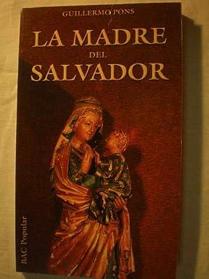 La Madre del Salvador: Guillermo Pons