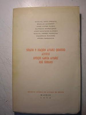 Serafín y Joaquín Alvarez Quintero - Azorín: Manuel Díez Crespo