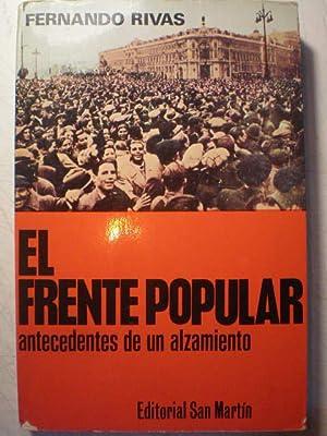 El Frente Popular. Antecedentes de un alzamiento: Fernando Rivas