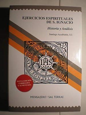 Ejercicios espirituales de San Ignacio. Historia y análisis: Santiago Arzubialde, SJ