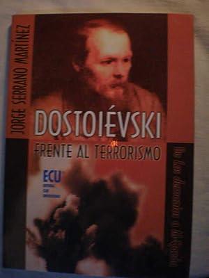 Dostoievski frente al terrorismo. De los demonios: Jorge Serrano Martínez