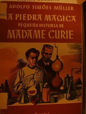 La piedra mágica. Pequeña historia de Madame: Adolfo Simoes Müller