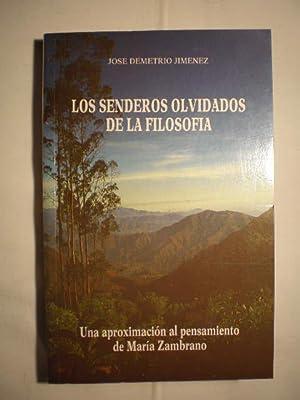 Los senderos olvidados de la filosofía. Una: José Demetrio Jiménez