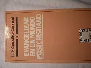 Evangelizar en un mundo postcristiano: Luis González Carvajal
