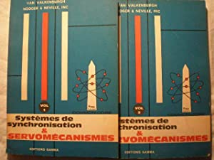 Systemes de synchronisation & servomecanismes ( 2 Vols) . Tome 1. Introduction aux systemes d'ass...