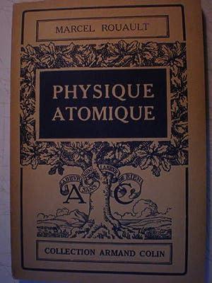 Physique Atomique: Marcel Rouault